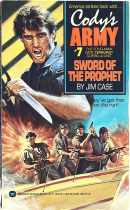 Cody's Army: Sword of the Prophet: Sword of the Prophet