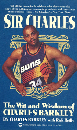 Sir Charles: The Wit and Wisdom of Charles Barkley