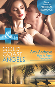 Gold Coast Angels: How to Resist Temptation (Mills & Boon Medical) (Gold Coast Angels, Book 4)