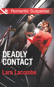 Deadly Contact (Mills & Boon Romantic Suspense)