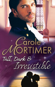 Tall, Dark & Irresistible: The Rogue's Disgraced Lady (The Notorious St Claires, Book 3) / Lady Arabella's Scandalous Marriage (The Notorious St Claires, Book 4) (Mills & Boon M&B)