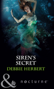 Siren's Secret (Mills & Boon Nocturne)
