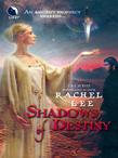 Shadows of Destiny (Luna) (The Ilduin, Book 3)