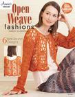 Open Weave Fashions