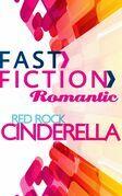 Red Rock Cinderella (Fast Fiction)