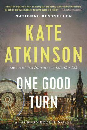 One Good Turn: A Novel