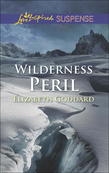 Wilderness Peril (Mills & Boon Love Inspired Suspense)