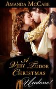 A Very Tudor Christmas (Mills & Boon Historical Undone)
