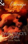 Dark Prince's Desire (Mills & Boon Nocturne Cravings)