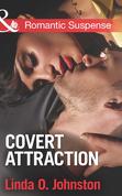 Covert Attraction (Mills & Boon Romantic Suspense)