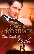 Tall, Dark & Rich: His Christmas Virgin / Married by Christmas / A Yuletide Seduction (Mills & Boon M&B)
