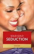 Solid Gold Seduction (Mills & Boon Kimani) (The Drakes of California, Book 4)
