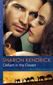 Defiant in the Desert (Mills & Boon Modern) (Desert Men of Qurhah, Book 1)
