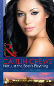 Not Just the Boss's Plaything (Mills & Boon Modern)