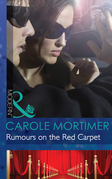 Rumours on the Red Carpet (Mills & Boon Modern) (Scandal in the Spotlight, Book 6)