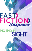 No End in Sight (Fast Fiction)