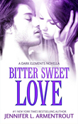 Bitter Sweet Love (The Dark Elements prequel)
