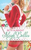 Sleigh Belles (A Sassy Belles Novel, Book 3)