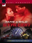Tame a Wild Stallion (Mills & Boon Kimani) (The Stallion Brothers, Book 2)