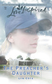 The Preacher's Daughter (Mills & Boon Love Inspired)