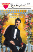 The Reluctant Hero (Mills & Boon Love Inspired)