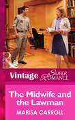 The Midwife And The Lawman (Mills & Boon Vintage Superromance) (The Birth Place, Book 6)