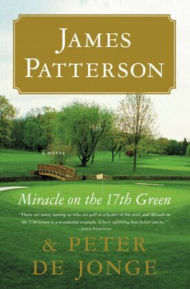 James Patterson - Miracle on the 17th Green