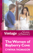 The Women of Bayberry Cove (Mills & Boon Vintage Superromance) (Hometown U.S.A., Book 9)