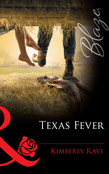 Texas Fever (Mills & Boon Blaze)