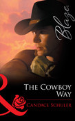 The Cowboy Way (Mills & Boon Blaze)