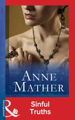 Sinful Truths (Mills & Boon Modern) (The Anne Mather Collection)