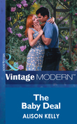 The Baby Deal (Mills & Boon Modern)