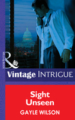 Sight Unseen (Mills & Boon Intrigue) (Phoenix Brotherhood, Book 2)
