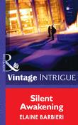 Silent Awakening (Mills & Boon Intrigue)