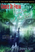 Cirque Du Freak #7: Hunters of the Dusk: Book 7 in the Saga of Darren Shan