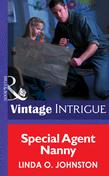 Special Agent Nanny (Mills & Boon Intrigue) (Colorado Confidential, Book 2)