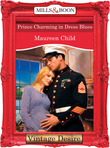 Prince Charming in Dress Blues (Mills & Boon Desire) (Bachelor Battalion, Book 10)