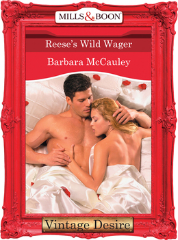 Reese's Wild Wager (Mills & Boon Desire) (Secrets!, Book 6)