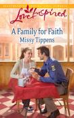 A Family for Faith (Mills & Boon Love Inspired)