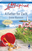 A Father for Zach (Mills & Boon Love Inspired) (Lighthouse Lane, Book 4)