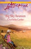 Big Sky Reunion (Mills & Boon Love Inspired)