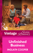 Unfinished Business (Mills & Boon Vintage Superromance) (Single Father, Book 6)