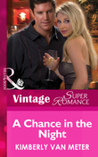 A Chance in the Night (Mills & Boon Vintage Superromance) (Mama Jo's Boys, Book 2)