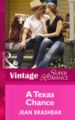 A Texas Chance (Mills & Boon Vintage Superromance) (The MacAllisters, Book 1)