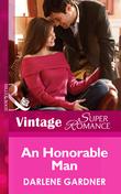 An Honorable Man (Mills & Boon Vintage Superromance) (Return to Indigo Springs, Book 4)