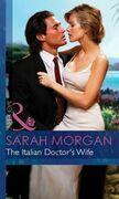 The Italian Doctor's Wife (Mills & Boon Modern)