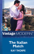 The Italian Match (Mills & Boon Modern) (Latin Lovers, Book 8)