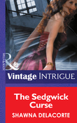The Sedgwick Curse (Mills & Boon Intrigue) (Eclipse, Book 10)