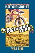 The Extreme Team #7: Wild Ride