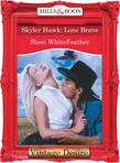 Skyler Hawk: Lone Brave (Mills & Boon Desire)